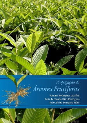 Propagação de Árvores Frutíferas - Casa do Produtor Rural/ESALQ/USP