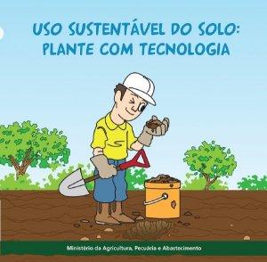 Uso Sustentável do Solo - Plante com Tecnologia