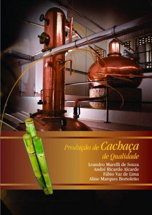 Produção de Cachaça de Qualidade - Casa do Produtor Rural/ESALQ/USP