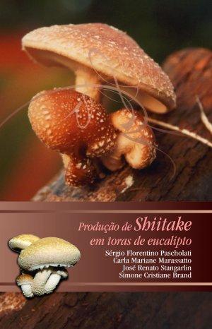 Produção de  Shiitake em toras  de eucalipto - Casa do Produtor Rural/ESALQ/USP