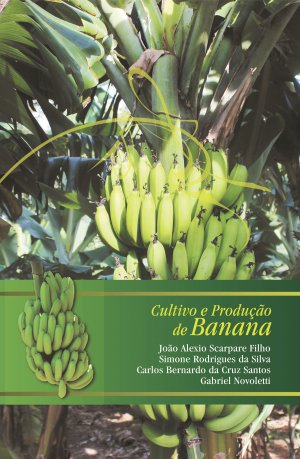 Cultivo e Produção de Banana - Casa do Produtor Rural/ESALQ/USP